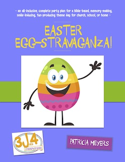 3John4 Resources Easter Egg-stravaganza Party Plan