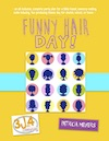 3John4 Resources Funny Hair Day Party Plan