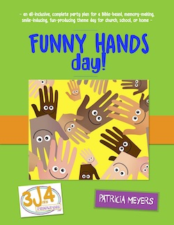 3John4 Resources Funny Hands Day Party Plan