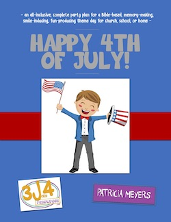3John4 Resources Happy 4th of July Party Plan