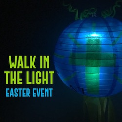 Deeper Kidmin: Walk in the Light Easter Event