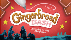Gingerbread Bash Family Christmas Event