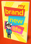 My Brand New Life - Pack of 25