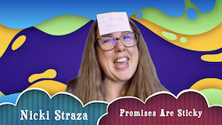 Object Lessons with Nicki Straza: Video #02 - Promises are Sticky!