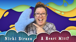 Object Lessons with Nicki Straza: Video #06 - Heart Mitt