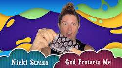 Object Lessons with Nicki Straza: Video #07 - God Protects Me