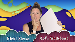 Object Lessons with Nicki Straza: Video #09 - God's Whiteboard