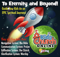 To Eternity and Beyond! Kids Church Series