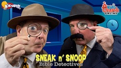 Sneak N Snoop Bible Detectives! Kids Church Series