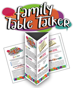 Family Table Talkers Set #1