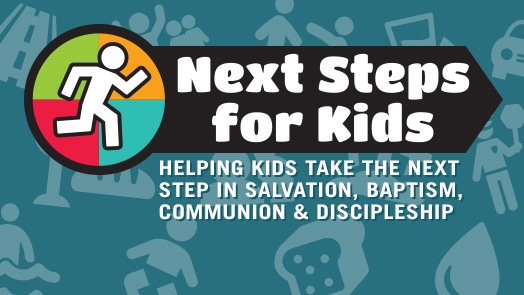 Lead your kids through the Next Steps in their spiritual journey.