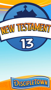 DiscipleTown Unit 13 - New Testament