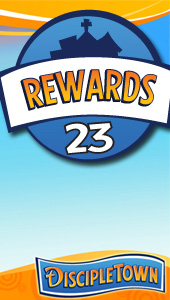 DiscipleTown Unit 23 - Rewards