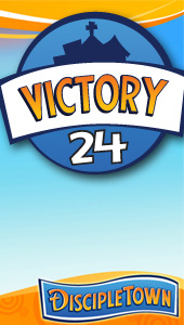 DiscipleTown Unit 24 - Victory