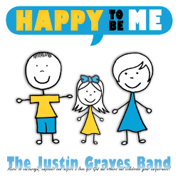 Justin Graves Band Happy To Be Me Lyric Videos