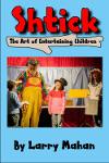 Shtick: The Art of Entertaining Children