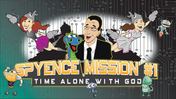 Spyence Mission #1: Time Alone with God