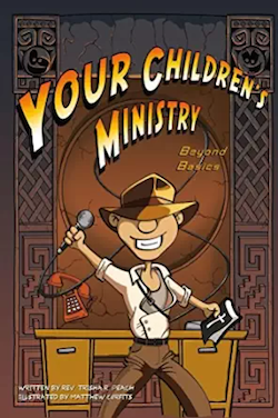 Your Children's Ministry: Beyond Basics (Download)