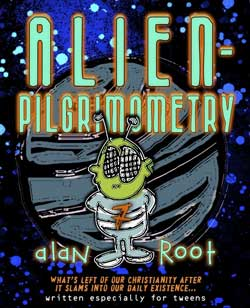 Alan Root's Alienpilgrimometry Workbook and Study Guide (Download)