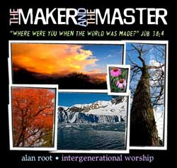 Alan Root's The Maker and the Master CD Download