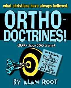 Alan Root's Orthodoctrines Workbook and Study Guide (Download)