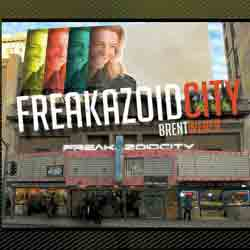 Brent Weber <i>Freakazoid City</i> CD