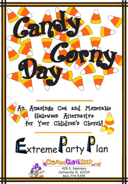 Childrens Church Stuff Candy Corny Day Extreme Party Plan (Download)