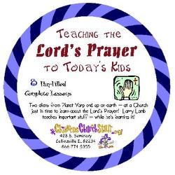 Childrens Church Stuff ITeaching The Lords Prayer To Todays Kids I