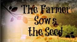 The Farmer Sows the Seed Single Lesson Download