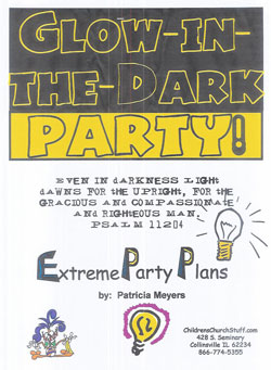 Childrens Church Stuff Glow in the Dark Day Extreme Party Plan (Download)