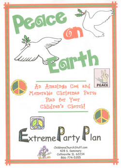 Childrens Church Stuff Peace on Earth Day Extreme Party Plan (Download)