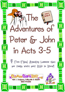 Childrens Church Stuff Adventures of Peter and John Curriculum (Download)
