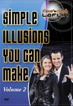 David and Teesha Laflin's Simple Illusions You Can Make Volume II DVD