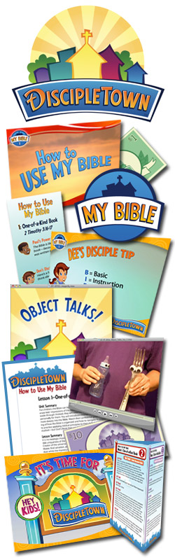 <i>DiscipleTown</i> Kids Church Unit #2: How to Use My Bible
