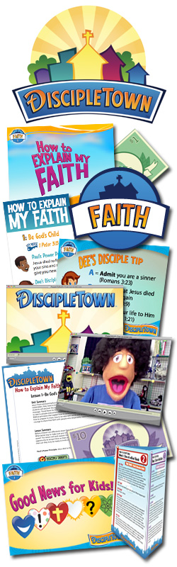 <i>DiscipleTown</i> Kids Church Unit #10: How to Explain My Faith