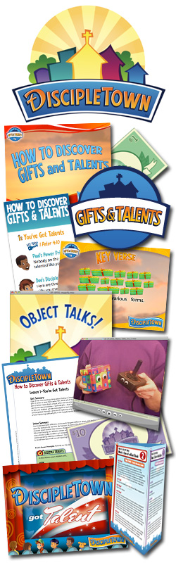 <i>DiscipleTown</i> Kids Church Unit #11: How to Discover Gifts & Talents