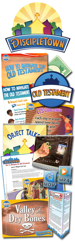 <i>DiscipleTown</i> Kids Church Unit #14: How to Navigate the Old Testament