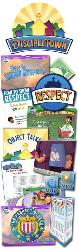 <i>DiscipleTown</i> Kids Church Unit #15: How to Show Respect