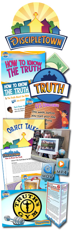 <i>DiscipleTown</i> Kids Church Unit #16: How to Know the Truth