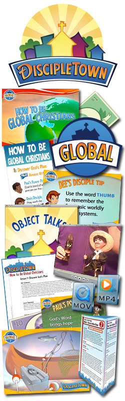 <i>DiscipleTown</i> Kids Church Unit #17: How to Be a Global Christian