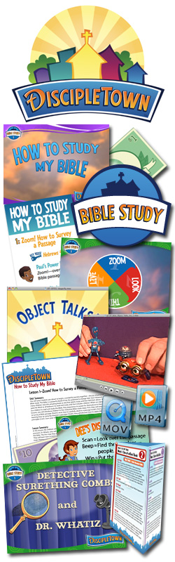 <i>DiscipleTown</i> Kids Church Unit #18: How to Study My Bible