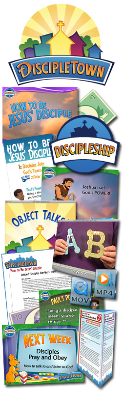 <i>DiscipleTown</i> Kids Church Unit #21: How to Be Jesus' Disciple