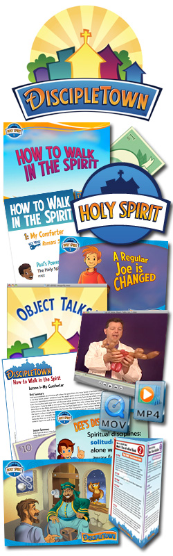<i>DiscipleTown</i> Kids Church Unit #22: How to Walk in the Spirit