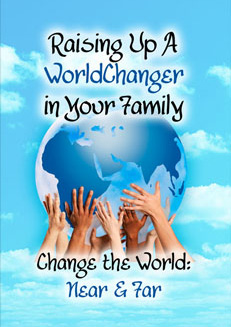 DiscipleZone Resources Raising Up a WorldChanger in Your Family