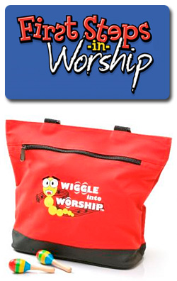 First Steps in Worship Wiggle into Worship