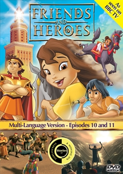 Friends and Heroes Episodes 10 and 11