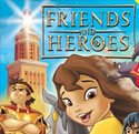 Friends and Heroes <i>Episodes 10 and 11</i>
