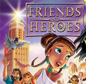 Friends and Heroes <i>Episodes 12 and 13</i>