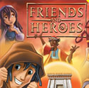 Friends and Heroes <i>Episodes 14 and 15</i>