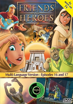 Friends and Heroes Episodes 16 and 17
